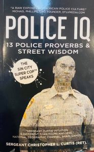 Shout Out To Sgt. Christopher Curtis (Ret.) of LVMPD